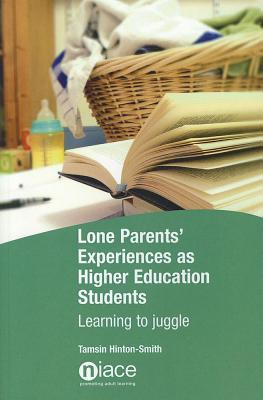 Lone Parents' Experiences as Higher Education Students