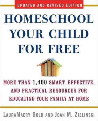 homeschool-your-child-for-free-more-than-1-400-smart-effective-and-practical-resources-for-educating-your-family-at-home