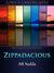 Zippadacious by A.R. Noble
