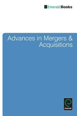Ebook Advances in Mergers and Acquisitions, Volume 11 by Cary L. Cooper PDF!