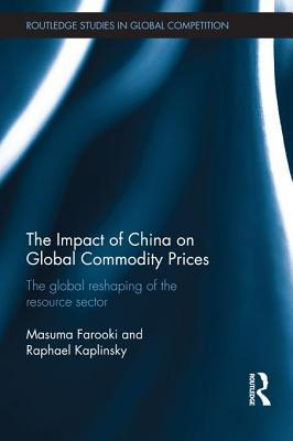 Impact of China on Global Commodity Prices: The Global Reshaping of the Resource Sector