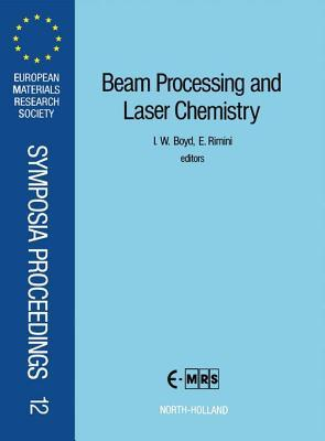 Beam Processing and Laser Chemistry