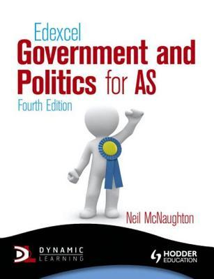 Edexcel Government and Politics for as 4th Edition