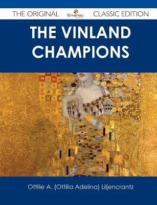 The Vinland Champions - The Original Classic Edition