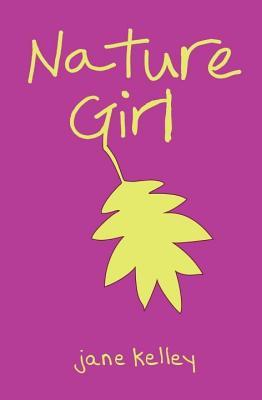 Livres de téléchargement en ligne gratuits Nature Girl by Jane     Kelley PDF