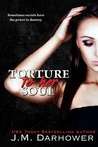 Torture to Her Soul (Monster in His Eyes, #2)
