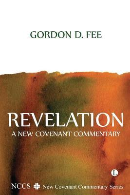 Revelation: A New Covenant Commentary(New Covenant Commentary)