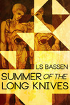 Summer of the Long Knives
