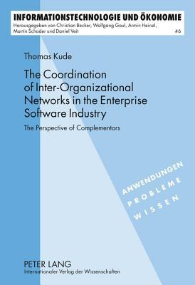 Coordination of Inter-Organizational Networks in the Enterprise Software Industry: The Perspective of Complementors