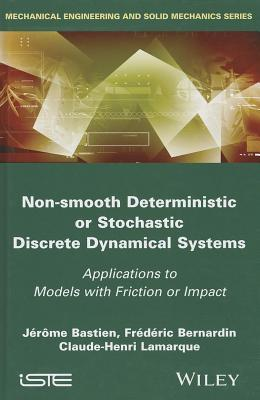 Ebooks free download android Non Smooth Deterministic or Stochastic Discrete Dynamical Systems: Applications to Models with Friction or Impact PDF CHM by