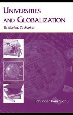 Universities and Globalization: To Market, to Market