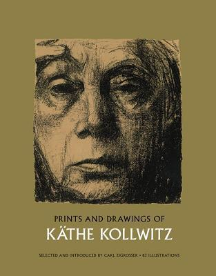 Prints and Drawings of Kathe Kollwitz