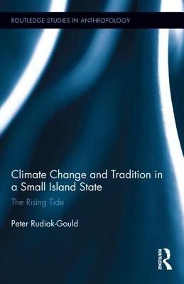 Climate Change and Tradition in a Small Island State: The Rising Tide