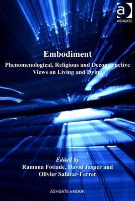 embodiment-phenomenological-religious-and-deconstructive-views-on-living-and-dying