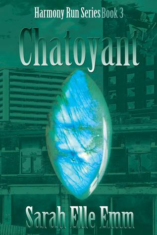 Chatoyant (Harmony Run #3)