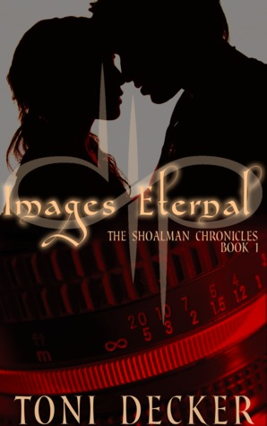 Images Eternal by Toni Decker