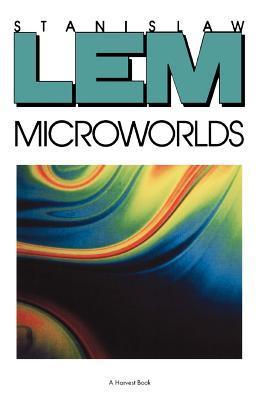 Microworlds by StanisłAw Lem