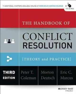 The Handbook Of Conflict Resolution Theory And Practice By Peter T