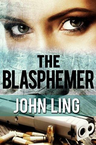 The Blasphemer (A Raines & Shaw Thriller #2)