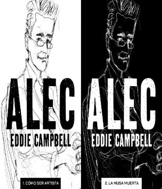 Alec The Years Have Pants By Eddie Campbell