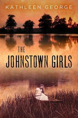Ebook The Johnstown Girls by Kathleen George DOC!