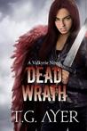 Dead Wrath (Valkyrie, #4)
