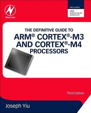 Definitive Guide to Arm(r) Cortex(r)-M3 and Cortex(r)-M4 Processors