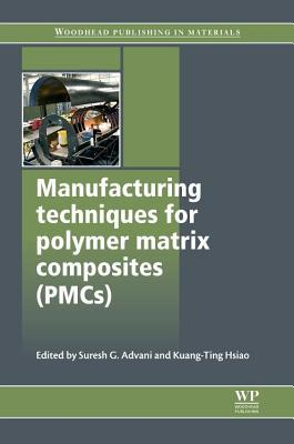 Manufacturing Techniques for Polymer Matrix Composites