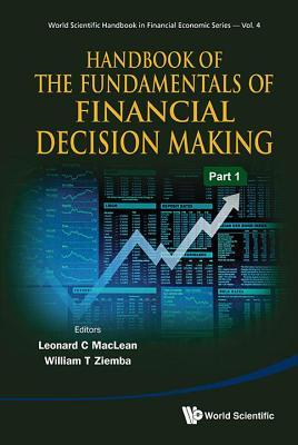 Handbook of the Fundamentals of Financial Decision Making: In 2 Parts
