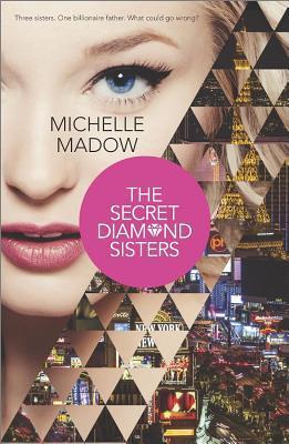The Secret Diamond Sisters(The Secret Diamond Sisters 1)