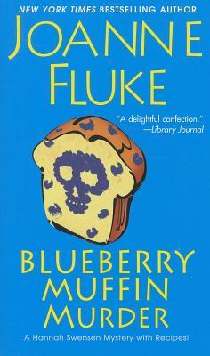 Ebook Blueberry Muffin Murder by Joanne Fluke TXT!