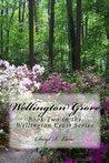 Wellington Grove (Wellington Cross, #2)