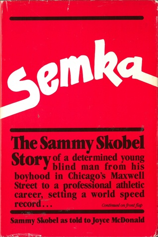 Semka: The Sammy Skobel Story