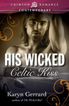 His Wicked Celtic Kiss by Karyn Gerrard