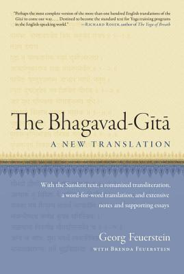 the bhagavad gita a new translation by georg feuerstein