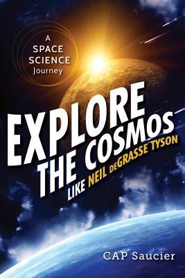 Explore the Cosmos like Neil deGrasse Tyson: A Space Science Journey