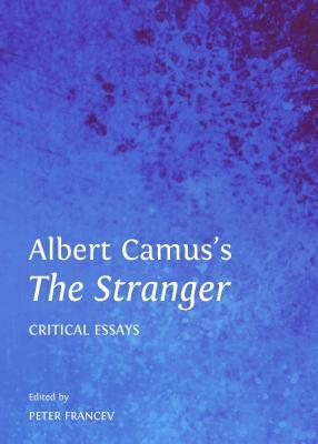 a paper on camuss character of the stranger Apollonian/dionysian predicament in albert apollonian/dionysian predicament in albert camus's the stranger is a kind of ubermensch, a character that has.