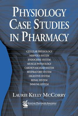Physiology Case Studies in Pharmacy
