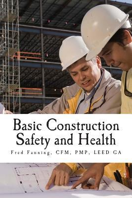 Basic Construction Safety and Health