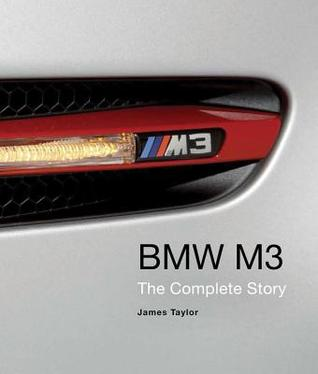 BMW M3: The Complete Story