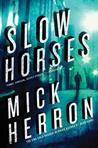 Slow Horses by Mick Herron