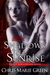 Shadows Till Sunrise (A Lilly Meratoliage Urban Fantasy Romance)