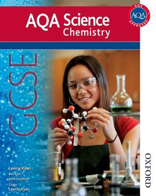 Aqa Science. Gcse Chemistry Student Book