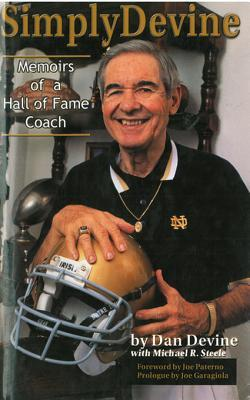 Simply Devine: Memoirs of a Hall of Fame Coach