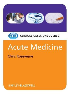 Acute Medicine, Etextbook: Clinical Cases Uncovered
