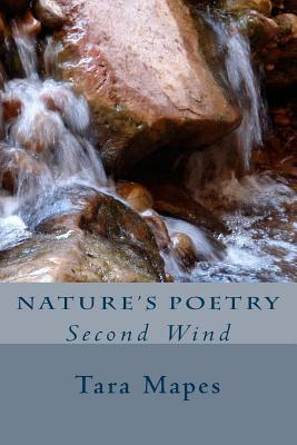 Nature's Poetry Second Wind