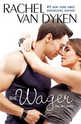 Ebook The Wager by Rachel Van Dyken PDF!