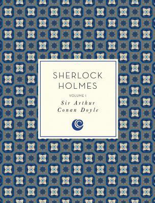 Sherlock Holmes (Sherlock Holmes, #1)