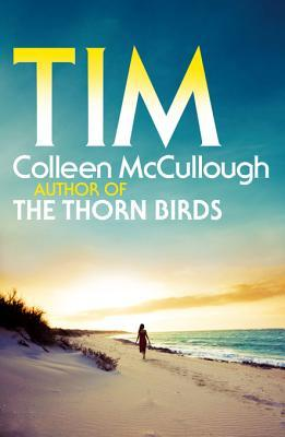 Ebook Tim by Colleen McCullough TXT!