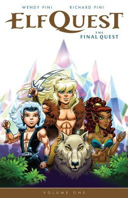 Elfquest: The Final Quest Volume One (ElfQuest: The Final Quest, Vol #1)